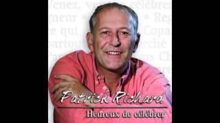 Patrick Richard - Grande paix, gloire à Dieu
