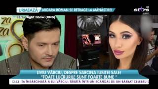 Liviu Vârciu, despre sarcina iubitei sale!