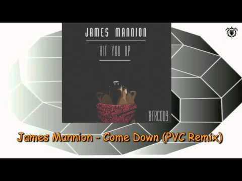 James Mannion - Come Down (PVC Remix)