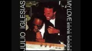 My Love by Julio Iglesias & Stevie Wonder