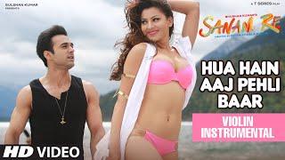 Hua Hain Aaj Pehli Baar Video Song | Sanam Re | (Violin) Instrumental By  Nandu Honap