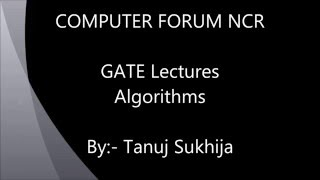Algorithms GATE Lectures Computer Science Video 1