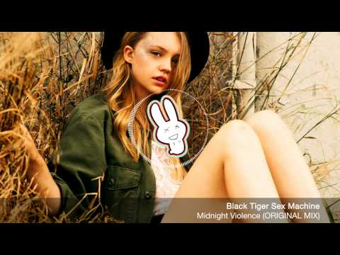 Xxx Mp4 Black Tiger Sex Machine Midnight VIolence ORIGINAL MIX FREE DOWNLOAD Banger Bunny 3gp Sex