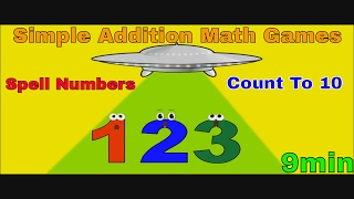 Counting To 10 - Number Spelling For Kids - Simple Addition Math Games