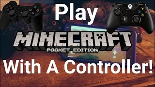 How To Play Minecraft PE With a Controller! (very easy)