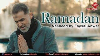 RAMADAN   Nasheed By Faysal Anwar   Ex Pop Singer   Zaitoon Tv
