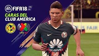 FIFA 18 CARAS CLUB AMERICA - CARAS LIGA MX