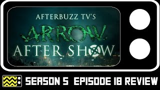 Arrow Season 5 Episode 18 Review & After Show | AfterBuzz TV