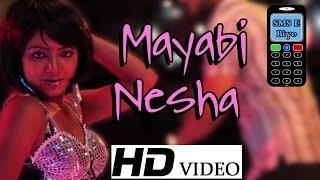 Mayabi Nesha | Bengali New Song 2015 | Full HD Video | Bengali Movie -