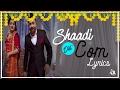 Shaadi Dot Com | Lyrics | Sharry Mann | Latest Punjabi Songs | Syco TM