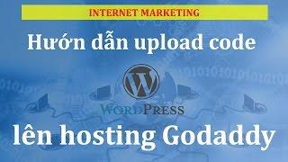 Hướng dẫn upload code web lên host godaddy bằng filezila - Hosting  wordpress
