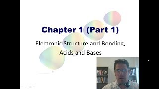 Chapter 1 – Electronic Structure and Bonding: Part 1 of 3