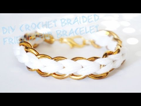 How to DIY Crochet Braided Chain Bracelet
