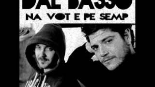 Dal Basso - Na vot e pe semp
