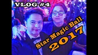 Star Magic Ball 2017 Vlog #4