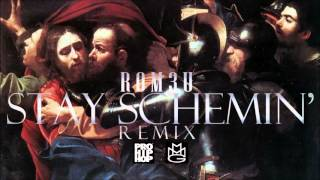 Rom3u - Stay Schemin