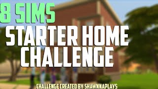 The Sims 4: The Struggle:  8 Sims Starter Home Challenge