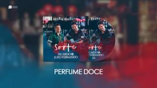 Perfume Doce - Ricardo e João Fernando (Áudio)