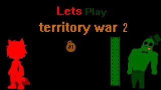 Let's play Territory War 2 #1
