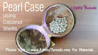 How to Make a Jewelry Box or Case Using Waste Coconut Shell   Best Out Of Waste   Quick and Easy DIY