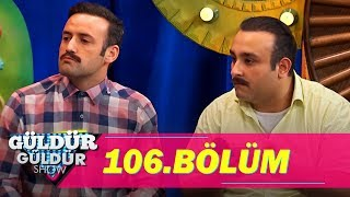 Güldür Güldür Show 106. Bölüm Tek Parça