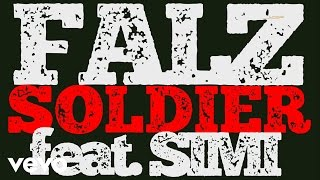 Falz - Soldier (Official Lyric Video) ft. SIMI