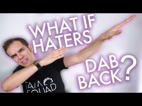What if haters dab back YIAY 349