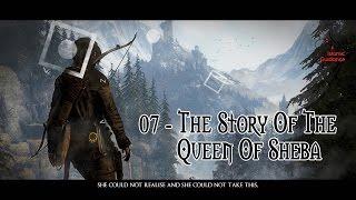 07 - The Queen Of Sheba