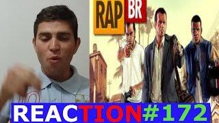 REACTION #172 | Rap do GTA 5 (História) | Tauz RapGame 09