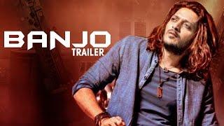 Banjo Official Trailer ft Ritiesh Deshmukh, Nargis Fakhri RELEASES