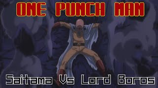 SAITAMA VS LORD BOROS (English FanDub) - Full Fight
