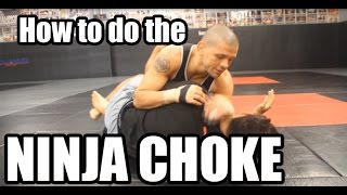 Brazilian jiu jitsu Technique - Ninja Choke