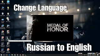 Medal of honor ( moh ) : Change language from Russian to English