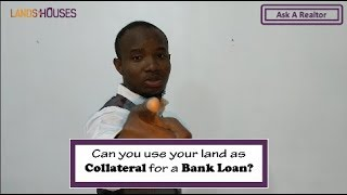 When can you use your land as collateral for a loan in the bank?- AAR 27