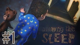 Among The Sleep | Mom?  (#1)