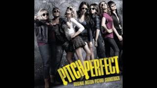 Pitch Perfect - The Treblemakers - Trebles Finals (Audio)