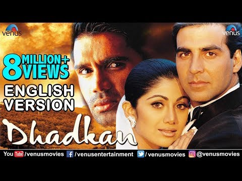 Dhadkan   English Version   Akshay Kumar   Shilpa Shetty   Sunil Shetty   Bollywood Romantic Movies