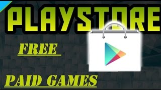How to Download PAID Games for FREE from PlayStore | New method 2017 |
