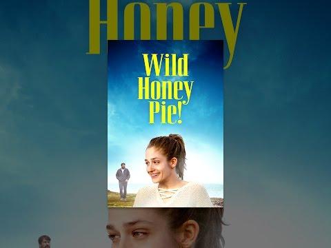 Xxx Mp4 Wild Honey Pie 3gp Sex