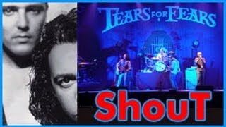 Tears for Fears - SHOUT- Live (THE BEST LIVE VERSION EVER!!! )