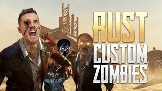 Call of Duty: 'RUST' Zombie Map! (Custom Zombies)