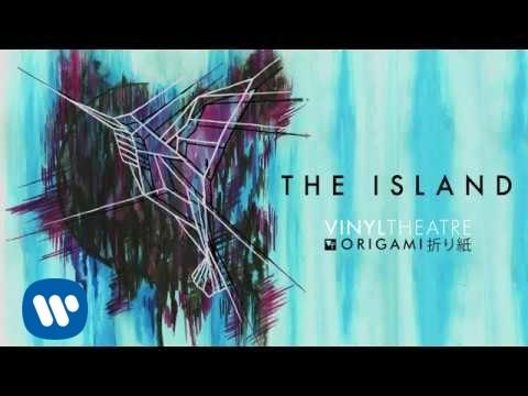 Vinyl Theatre The Island Official Audio
