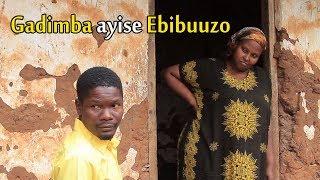 Gadimba ayise Ebibuuzo - Ugandan funniest Comedy skits.