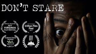 Don't Stare - Short Horror Film (Award Winning)