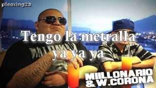 Lirica y Metralla - Millonario & W. Corona (Letra)