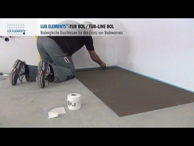 Dusche Barrierefrei Einbauen : LUX ELEMENTS Montage: bodengleiche Duschtassen TUB-BOL als Ersatz f?r