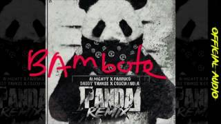 Panda MMG Remix Almighty ft Bambote, Daddy Yankee, Farruko, Cosculluela