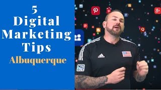 5 Digital Marketing Tips to Sellers in Albuquerque.