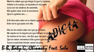 Adicta - B-B, Baby G, Chinosky Feat. Salo from Planet Music- Ladi Daddy - LDMG