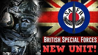 Special Air Force Regiment  - NEW BRITISH SPECIAL FORCES UNIT 🏴‍☠️